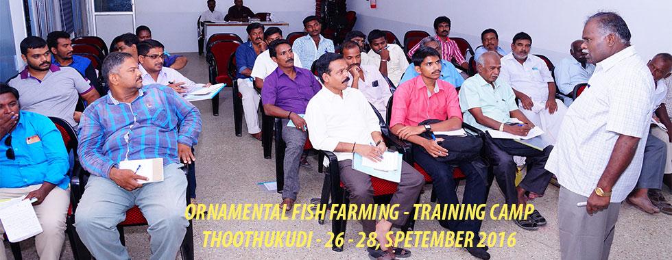 ORNAMENTAL FISH FARMING  - TRAINING CAMP -  THOOTHUKUDI